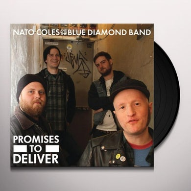 Nato Coles & The Blue Diamond Band PROMISES TO DELIVER Vinyl Record