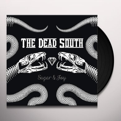 DEAD SOUTH SUGAR & JOY Vinyl Record
