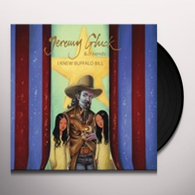 Jeremy Gluck & Friends I KNEW BUFFALO BILL Vinyl Record