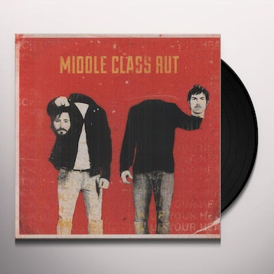 Middle Class Rut PICK UP YOUR HEAD Vinyl Record