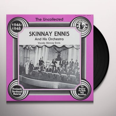 Skinnay Ennis and His Orchestra UNCOLLECTED Vinyl Record