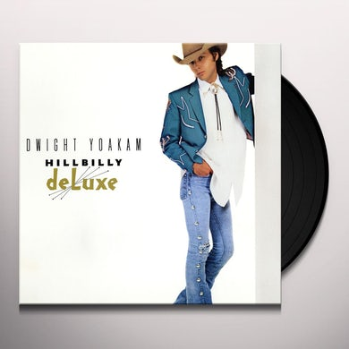 Dwight Yoakam HILLBILLY DELUXE Vinyl Record