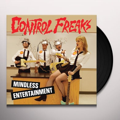 Control Freaks MINDLESS ENTERTAINMENT Vinyl Record
