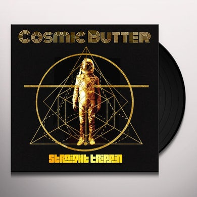 Cosmic Butter STRAIGHT TRIPPIN Vinyl Record