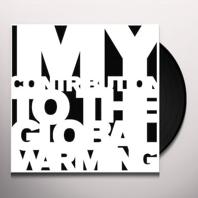 Étienne de Crécy MY CONTRIBUTION TO THE GLOBAL WARMING (GER) Vinyl Record