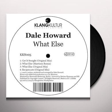 Dale Howard WHAT ELSE Vinyl Record