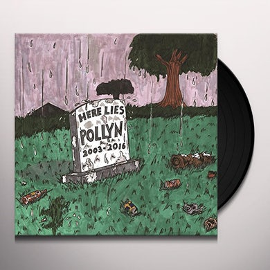 ANTHOLOGY: HERE LIES POLLYN (2003-2016) Vinyl Record