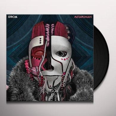 Eprom METAHUMAN Vinyl Record