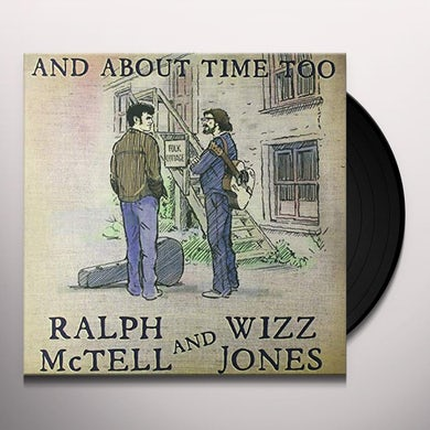 Ralph Mctell / Wizz Jones & ABOUT TIME TOO Vinyl Record