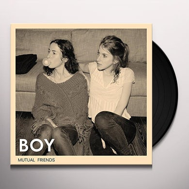 Boy MUTUAL FRIENDS Vinyl Record