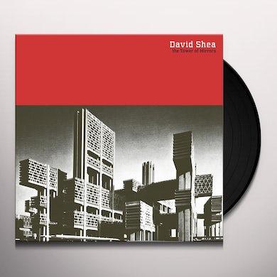 David Shea TOWER OF MIRRORS Vinyl Record