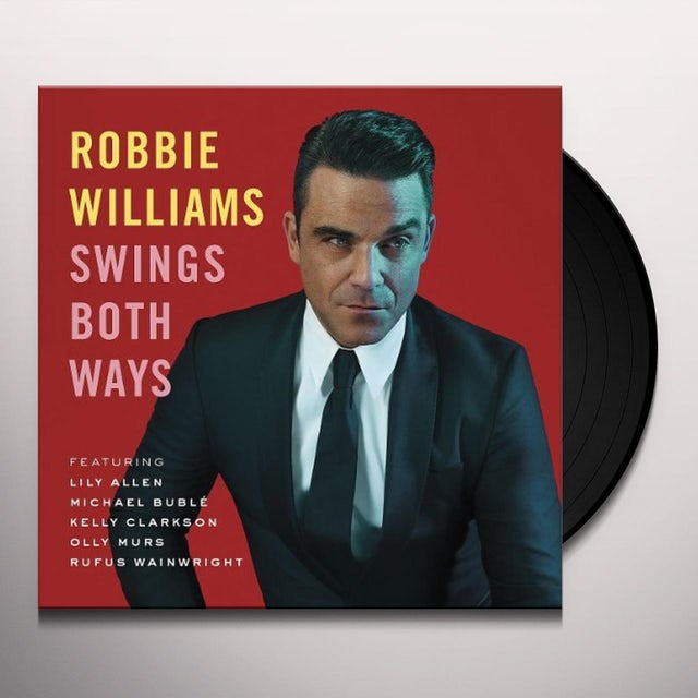 Robbie Williams SWINGS BOTH WAYS Vinyl Record