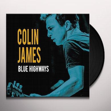 Colin James BLUE HIGHWAYS Vinyl Record