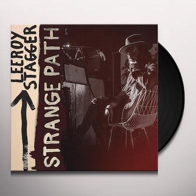 Leeroy Stagger STRANGE PATH Vinyl Record