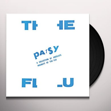 Flu PATSY: A COLLECTION OF ABSOLUTE INSANITY Vinyl Record
