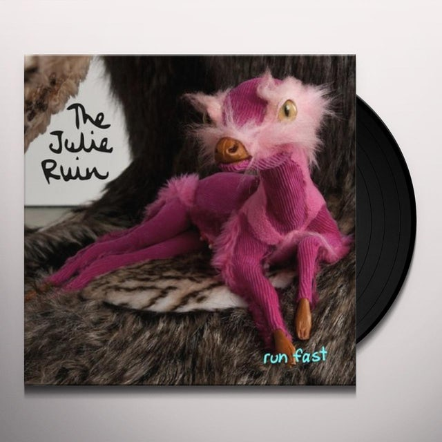 The Julie Ruin RUN FAST Vinyl Record