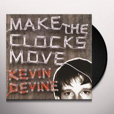 Kevin Devine MAKE THE CLOCKS MOVE Vinyl Record