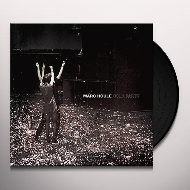Marc Houle COLA PARTY Vinyl Record
