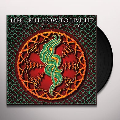 Life... But How To Live It? UGLY Vinyl Record