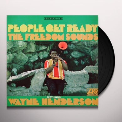 Wayne Henderson & Freedom Sounds PEOPLE GET READY Vinyl Record