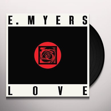 E. MYERS LOVE / HATE Vinyl Record