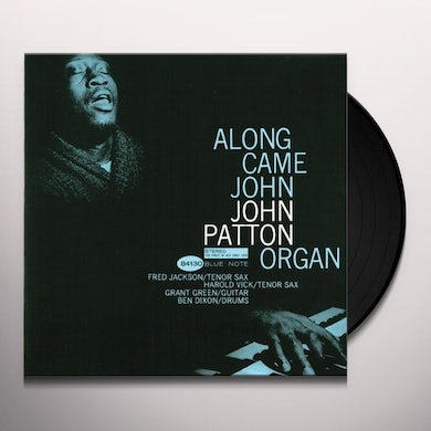 Big John Patton ALONG CAME JOHN Vinyl Record