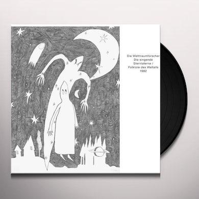 Die Welttraumforscher DIE SINGENDE STERNLATERNE/FOLKLORE DES WELTALLS Vinyl Record
