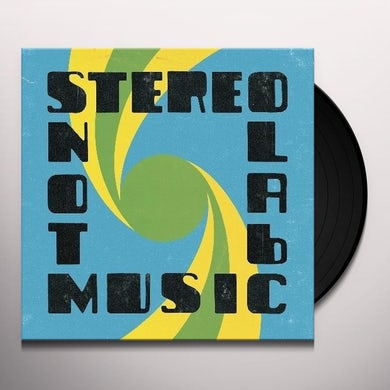 Stereolab NOT MUSIC Vinyl Record