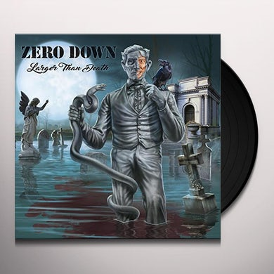 Zero Down LARGER THAN DEATH Vinyl Record