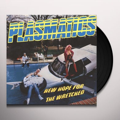 Plasmatics NEW HOPE FOR THE WRETCHED Vinyl Record