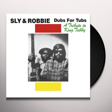 Sly & Robbie DUBS FOR TUBS: TRIBUTE TO KING TUBBY Vinyl Record