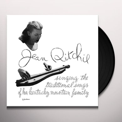 Jean Ritchie TRADITIONAL SONGS OF HER KENTUCKY MOUNTAIN FAMILY Vinyl Record