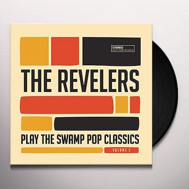 REVELERS PLAY THE SWAMP POP CLASSICS 2 Vinyl Record