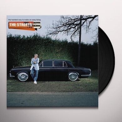 Streets The Hardest Way To Make An Easy Living Vinyl Record