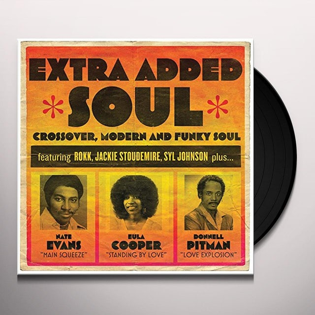 EXTRA ADDED SOUL: CROSSOVER MODERN & FUNKY SOUL