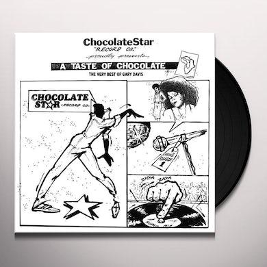 Gary Davis TASTE OF CHOCOLATE: VERY BEST OF Vinyl Record