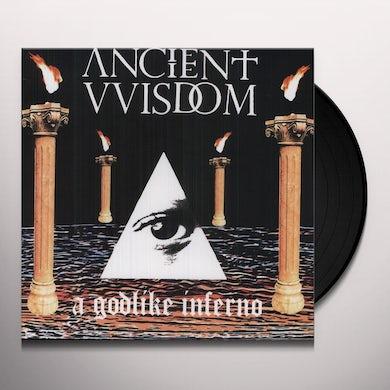 Ancient Wisdom GODLIKE INFERNO Vinyl Record