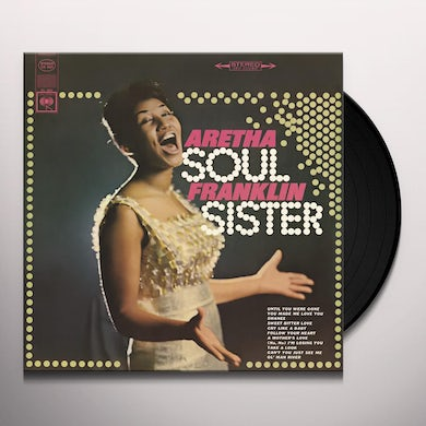 Aretha Franklin SOUL SISTER Vinyl Record