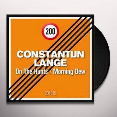 Constantijn Lange ON THE HUNTS / MORNING DEW Vinyl Record