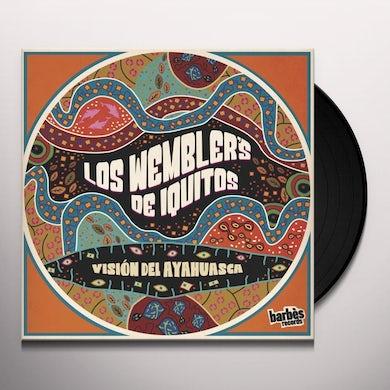 Los Wemblers De Iquitos Vision Del Ayahuasca Vinyl Record
