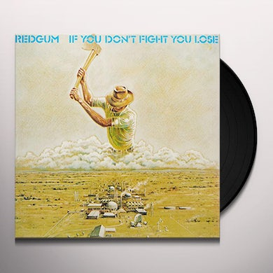 Redgum IF YOU DON'T FIGHT YOU LOSE Vinyl Record