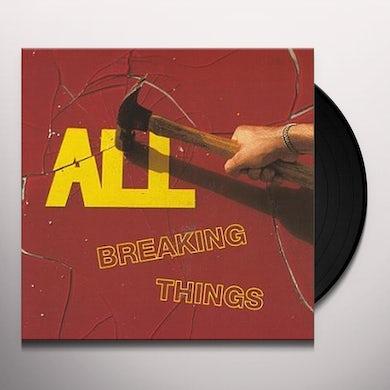 All BREAKING THINGS Vinyl Record