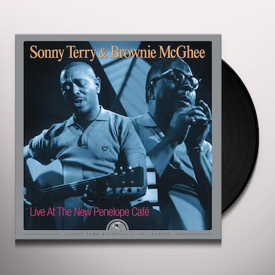 Sonny Terry / Brownie McGhee  LIVE AT THE NEW PENELOPE CAFE Vinyl Record