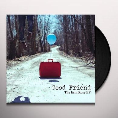 Good Friend ERIN ROSE Vinyl Record