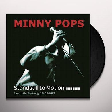 Minny Pops STANDSTILL IN MOTION Vinyl Record