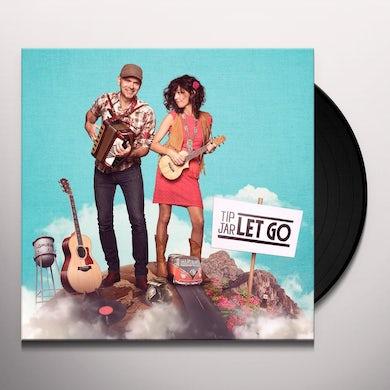 Tip Jar LET GO Vinyl Record