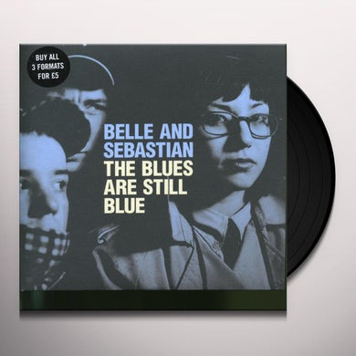 Belle and Sebastian BLUES ARE STILL BLUE Vinyl Record