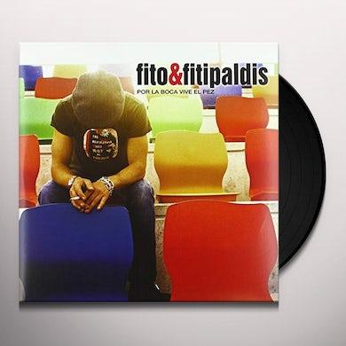 Fito Y Los Fitipaldis POR LA BOCA VIVE EL PEZ Vinyl Record