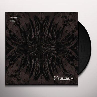 Paleman ALL GOOD Vinyl Record
