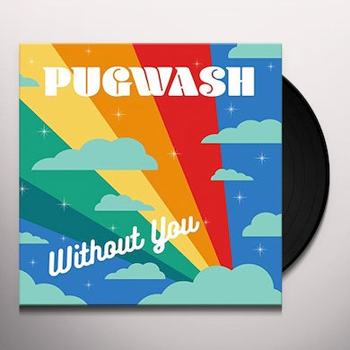 Pugwash WITHOUT YOU Vinyl Record